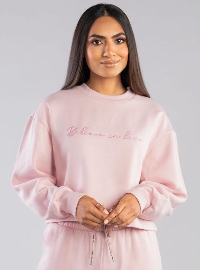 Believe in love sweatshirt