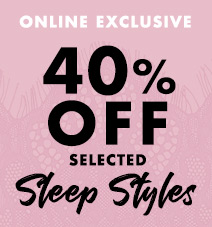 40% off selected sleep styles