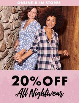 20% off all nightwear
