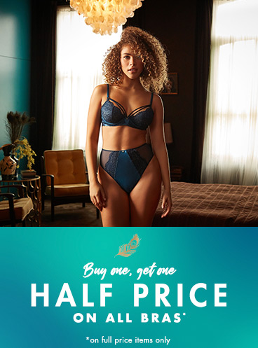 Bra festival - buy one get one half price on all bras