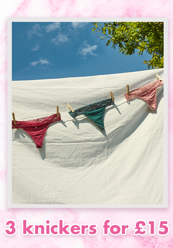 3 knickers for £15