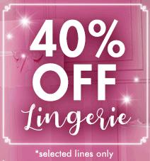 40% off lingerie