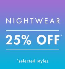 25% off nightwear