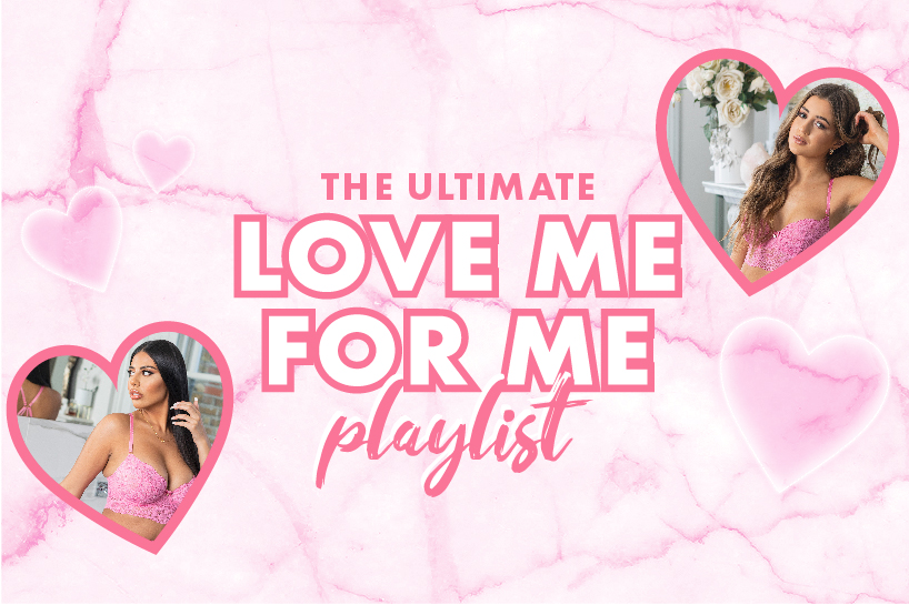 Love me for me playlist