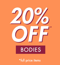 20% off Bodies