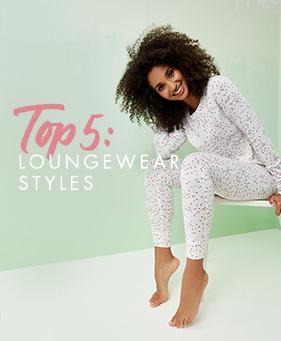 Top 5 loungewear styles