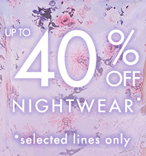 Up to 40% off selected robes & nightwear