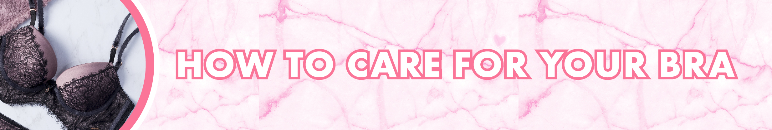 how to care for your bra banner