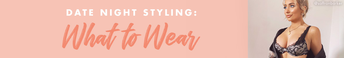 Date night style: what to wear