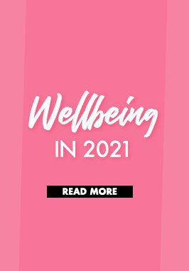 Wellbeing in 2021