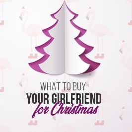 what to buy your girlfriend for christmas
