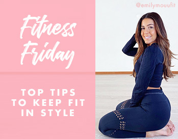 Top tips to stay fit in style