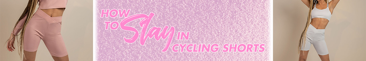how to slay in cycling shorts