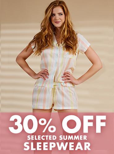 30% off summer sleepwear