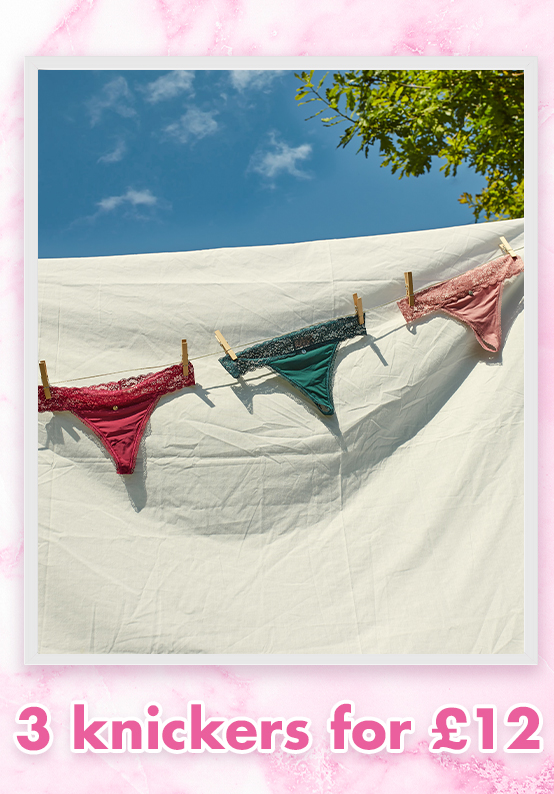 3 knickers for £12