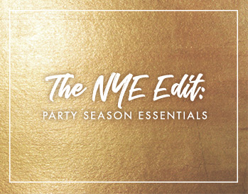 The NYE edit: party essentials